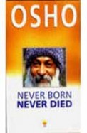 Never Born Never Died