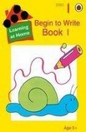 Begin To Write Book 1 Age 3+ - Learning At Home