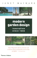 Modern Garden Design Innovation Since 1900
