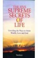 Five Supreme Secrets Of Life