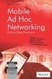 Mobile Ad Hoc Networking: 2nd Edition