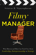 Filmy Manager : What Bhuvan And Bittoo Can Teach   You About Leadership Entrepreneurship And Stra