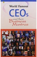 WORLD FAMOUS CEOS and THEIR BUSINESS MANTRAS