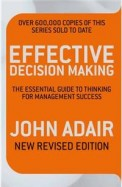 Effective Decision Making : Essential Guide To     Thinking For Management Success