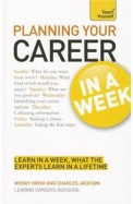 Planning Your Career In A Week : Teach Yourself
