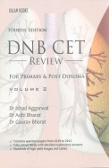 DNB CET REVIEW FOR PRIMARY and POST DIPLOMA VOL 2