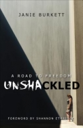 Unshackled: A Road to Freedom