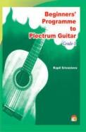 Beginners Programme To Plectrum Guitar Grade 1 W/Cd
