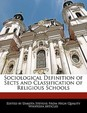 Sociological Definition of Sects and Classification of Religious Schools