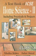 Textbook Of Icse Home Science 2 : Including Practicals & Projects