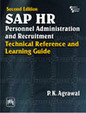 Sap Hr Personnel Administration & Recruitment Technical Reference & Learning Guide