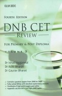DNB CET REVIEW FOR PRIMARY and POST DIPLOMA VOL 3
