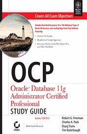 Ocp Oracle Database 11g Administrator Certified Professional Study Guide Exam 1zo-O53 W/Cd