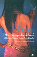 Blue : The Tranquebar Book Of Erotic Stories Form  Srilanka