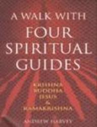 A Walk with Four Spiritual Guides
