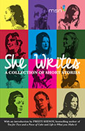 She Writes : A Collection Of Short Stories