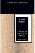 Asoka & The Decline Of The Mauryas
