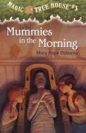 Mummies In The Morning (Magic Tree House Series #3)