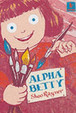 Alpha Betty (Starters)