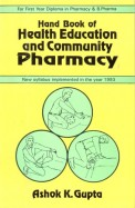 Handbook Of Health Education & Community Pharmacy