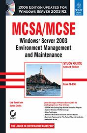 Mcsa Mcse Windows Server 2003 Environment          Management & Maintenance Study Guide Exam 70-2