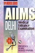 Aiims Delhi Medical Entrance Examination           Rph Medical Series