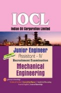 Iocl: Junior Engineer Assistant 4 Recruitment Exammechanical Engineering