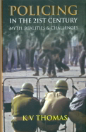 Policing In The 21st Century Myth Realities & Challenges