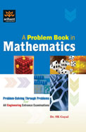 Problem Book In Mathematics Problem Solving Through Problems For All Engg Entrance Exam