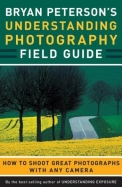 Understanding Photography - Field Guide