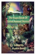The Rupa Book of Great Animal Stories