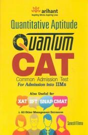 Quantitative Aptitude Quantum Cat Common Admissiontest for Admission Into Iims Xat Iift Snap Cmat: