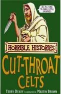 Cut Throat Celts : Horrible Histories