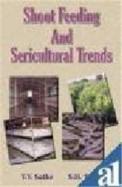 Shoot Feeding & Sericultural Trends