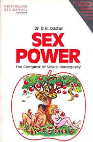 Sex Power The Conquest Of Sexual Inadequacy