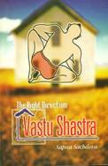 Right Direction Vastu Shastra