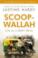 Scoop Wallah - Life On A Delhi Daily