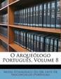 O Arquelogo Portugus, Volume 8