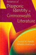 Dynamics Of Diasporic Identity In Commonwealth Literature