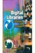 Digital Libraries Challenges & Prospects
