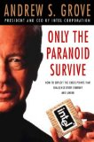 Only the Paranoid Survive by Grove, Andrew