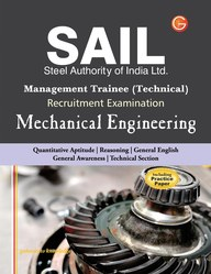 SAIL Steel Authority of India Limited Mechanical Engineering: Operator Cum Technician (Trainees) Recruitment Examination