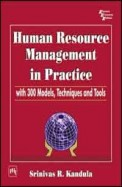 Human Resource Management In Practice With 300 Models Techniques & Tools
