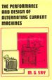 Performance & Design Of Alternating Current Machines