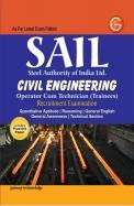 SAIL Steel Authority of India Limited Civil Engineering: Operator Cum Technician (Trainees) Recruitment Examination