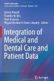 Integration of Medical and Dental Care and Patient Data (Health Informatics)