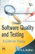 Software Quality & Testing : A Concise Study