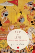 Art Of Life : Timeless Wisdom From The Gita