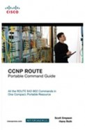 Ccnp Route Portable Command Guide : All The Route  642-902 Commands In One Compact, Portable Reso