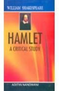 Hamlet A Critical Study
